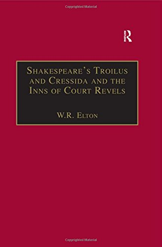 Shakespeare¿s Troilus and Cressida and the Inns: W.R. Elton
