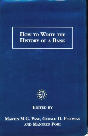 9781859282274: How to Write the History of a Bank