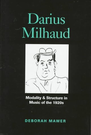 Darius Milhauld: Modality and Structure in the Music of the 1920s