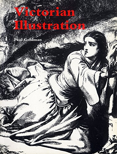 9781859283189: Victorian Illustration: The Pre-Raphaelites, the Idyllic School and the High Victorians