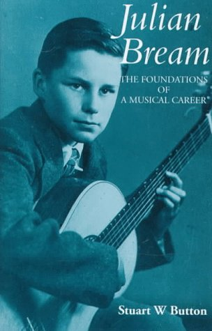9781859283905: Julian Bream: The Foundations of a Musical Career