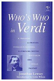 9781859284407: Who's Who in Verdi