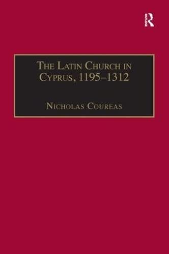 9781859284476: The Latin Church in Cyprus, 1195–1312