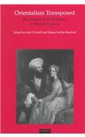 9781859284544: Orientalism Transposed: The Impact of the Colonies on British Culture