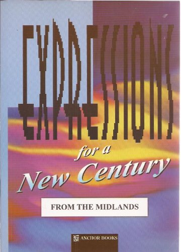9781859307892: Expressions for a New Century from the Midlands