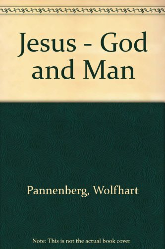 9781859310564: Jesus - God and Man