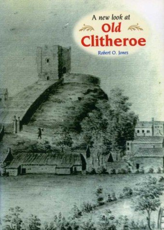 9781859360484: A New Look at Old Clitheroe