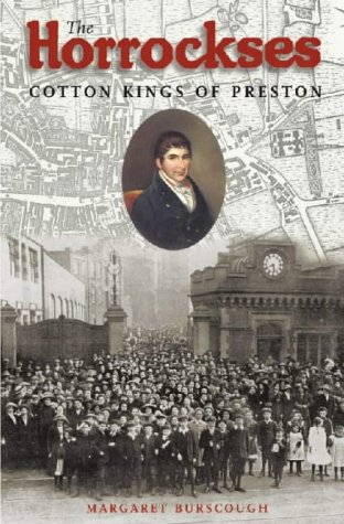 The Horrockses: Cotton Kings of Preston: Margaret Burscough