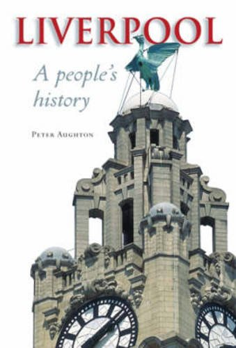 9781859361610: Liverpool: A People's History