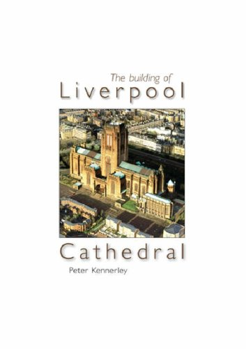 9781859361733: The Building of Liverpool Cathedral