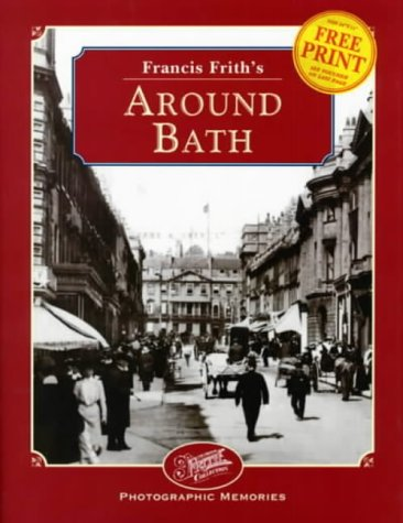 9781859370971: Francis Frith's Around Bath (Photographic Memories)