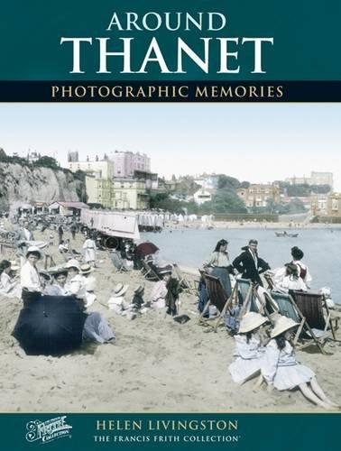 Thanet (Photographic Memories): Helen Livingston