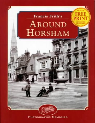 9781859371275: Francis Frith's Horsham (Photographic Memories)