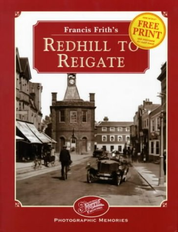 Francis Frith's Redhill to Reigate (Photographic Memories) (185937137X) by Dennis Needham