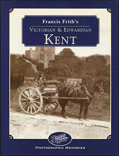 9781859371497: Francis Frith's Victorian and Edwardian Kent (Photographic Memories)