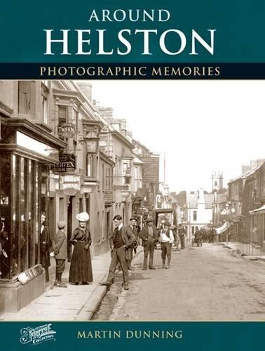 9781859372142: Helston: Photographic Memories