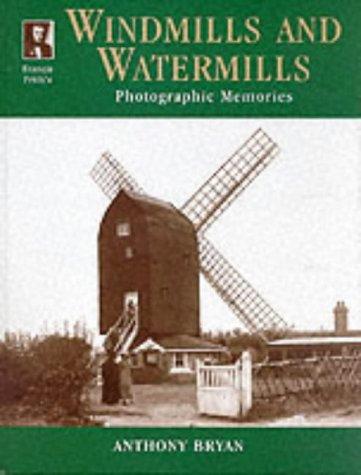 9781859372425: Francis Frith's Windmills and Watermills (Photographic Memories)
