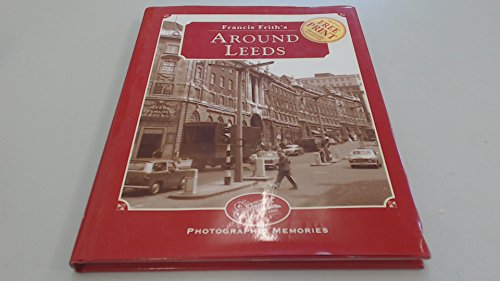 FRANCIS FRITH'S LEEDS.: Hardy, Clive.