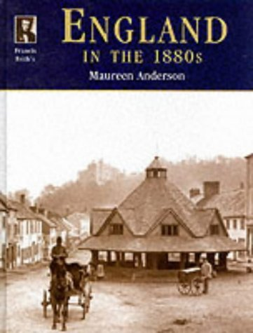 Francis Frith's England in the 1880s: Anderson, Maureen;Frith, Francis;Francis