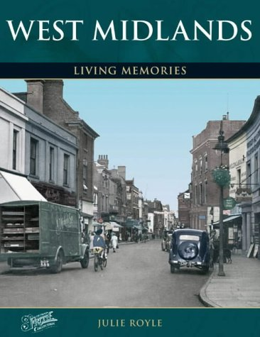 Francis Frith's West Midlands Living Memories (Photographic Memories): Royle, Julie; Frith, ...