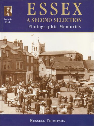 Francis Friths Essex: A Second Selection (Photographic: Thompson, Russell and