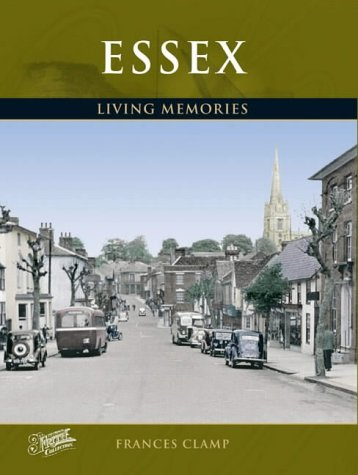 Francis Frith's Essex Living Memories (Photographic Memories): Frith, Francis