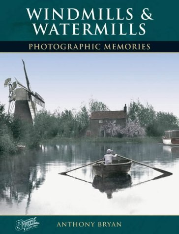 9781859376195: Windmills and Watermills: Photographic Memories
