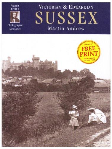 9781859376256: Sussex a Century Ago: Photographic Memories