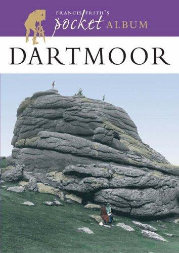 Francis Frith's Dartmoor Pocket Album (Photographic Memories): Dunning, Martin, Frith, Francis