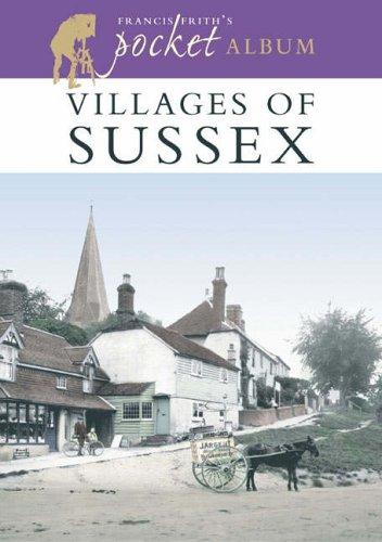 Villages of Sussex: A Nostalgic Album (Francis: Frith, Francis, Bryan,