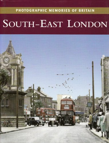 9781859377611: South-East London (Photographic memories of Britain)