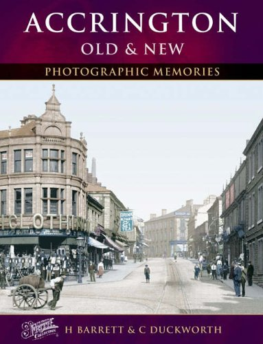 9781859378069: Francis Frith's Accrington : Old and New (Photographic Memories)