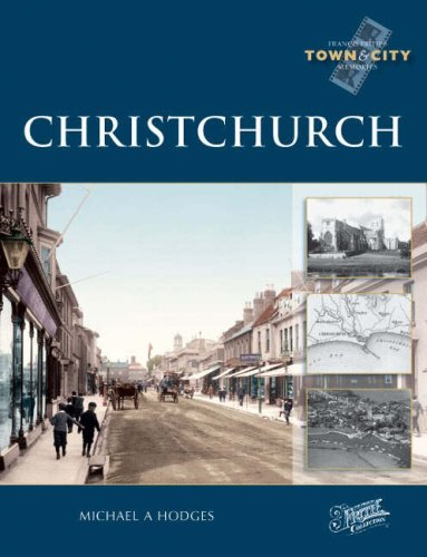Christchurch (Town and City Memories): Michael A. Hodges,The