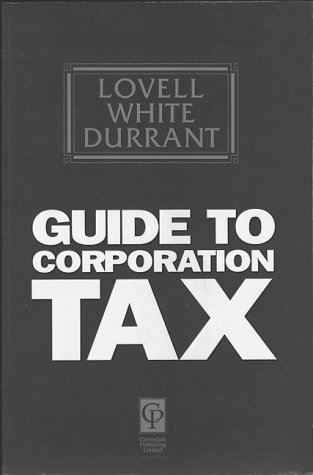 Guide To Corporation Tax: Lovell White Durrant