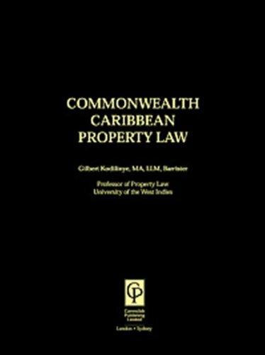 COMMONWEALTH CARIBBEAN PROPERTY LAW.: KODILINYE, Gilbert.
