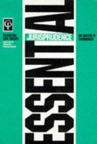 Essential Jurisprudence (Essential Law Series): Chinhengo, Austin M.