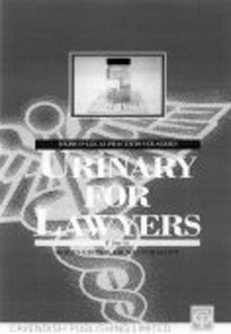 Urology For Lawyers (Medic0-Legal Practitioner Series) (1859411576) by Smith, Patrick; Scott, Walter