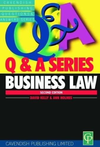 Business Law Q&A (Questions & Answers): Ann E.M. Holmes,