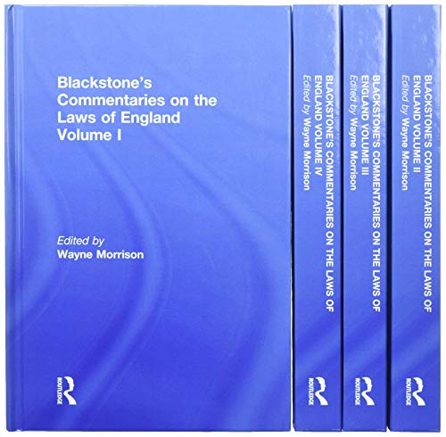 Blackstone's Commentaries on the Laws of England Volumes I-IV: Morrison, Wayne