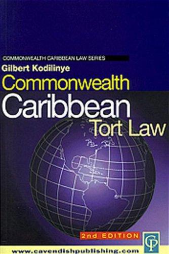 COMMONWEALTH CARIBBEAN TORT LAW.: KODILINYE, Gilbert.