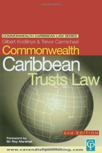 Commonwealth Caribbean Law of Trusts: Kodilinye, Gilbert, Carmichael,