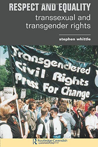 9781859417430: Respect and Equality: Transsexual and Transgender Rights