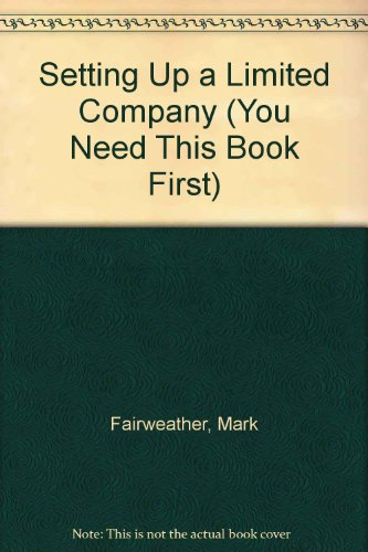 9781859418239: Setting up a Limited Company (You Need This Book First)