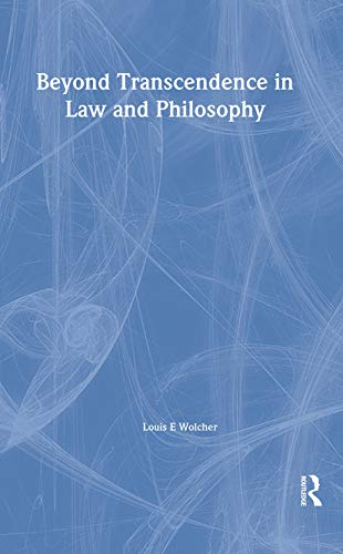 9781859419885: Beyond Transcendence in Law and Philosophy (Birkbeck Law Press)