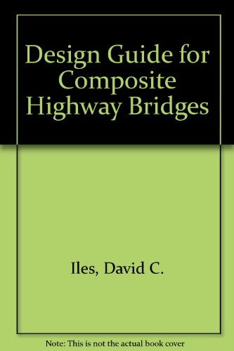 9781859421178: Design Guide for Composite Highway Bridges