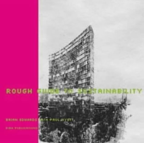 Rough Guide to Sustainability: Edwards, Brian and