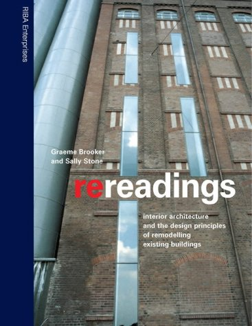 9781859461327: Re-readings: Interior Architecture and the Design Principles of Remodelling Existing Buildings