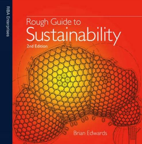 Rough Guide to Sustainability: Edwards, Brian