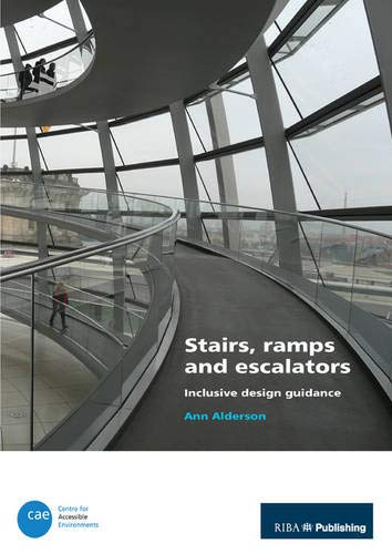 9781859463659: Stairs, Ramps and Escalators: Inclusive Design Guidance