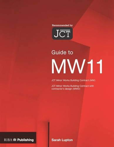 Guide to the JCT Minor Works Contract: Lupton,Sarah